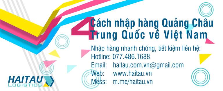 Nhập hàng Quảng Châu từ Trung Quốc về Việt Nam