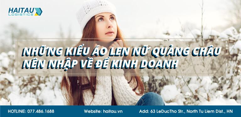 Kinh nghiệm lựa chọn áo len nữ hàng Quảng Châu đẹp