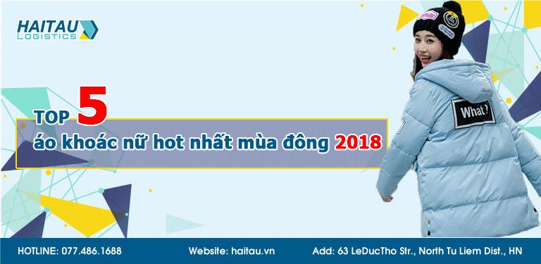 TOP 5 mẫu áo khoác nữ hot nhất mùa đông 2018