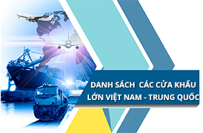 Danh sách các cửa khẩu lớn giữa Việt Nam - Trung Quốc