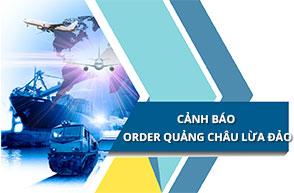 HẢI TÀU LOGISTICS- CẢNH BÁO order hàng Quảng Châu lừa đảo