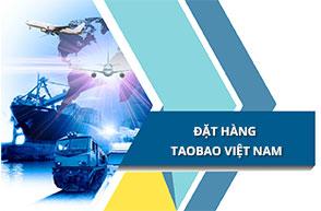 Bật mí cách đặt hàng trên Taobao Việt Nam đơn giản nhất