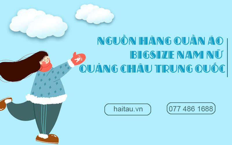 Nguồn quần áo bigsize Quảng Châu