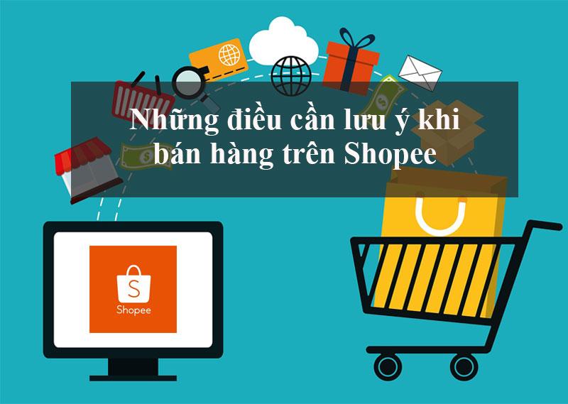 Những lưu ý khi bán hàng trên trang TMĐT shopee